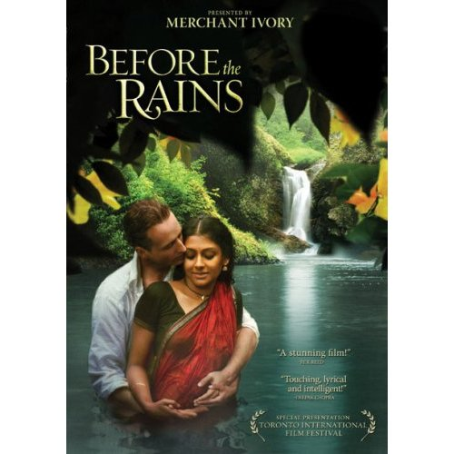 Before the Rains (2007)