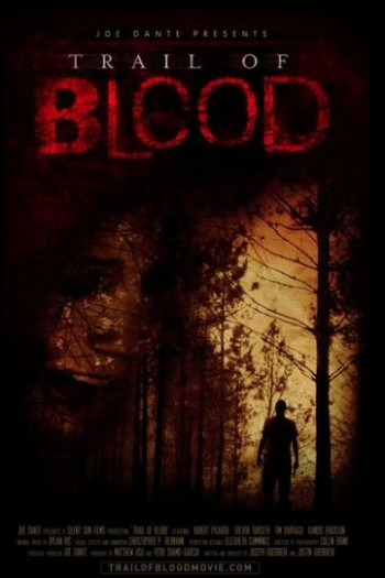Trail of Blood 2011 Watch Online
