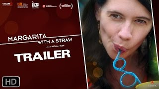 Margarita, with a Straw (2014) Hindi Movie Official Trailer
