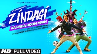 Zindagi Aa Raha Hoon Main Atif Aslam (2015) Full HD Video Song Download