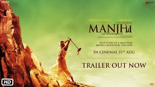 Manjhi – The Mountain Man (2015) Hindi Movie Official Trailer