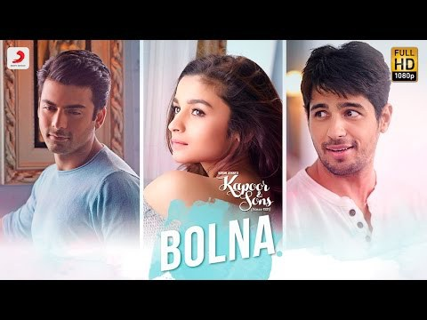 Bolna Kapoor & Sons HD Video Song 720p