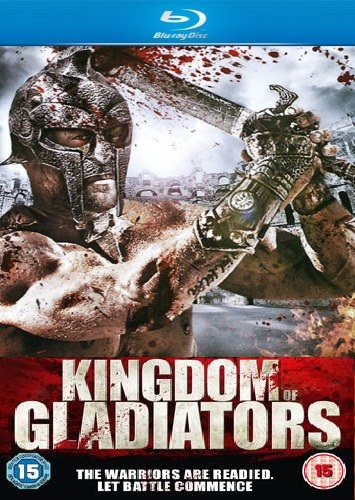 Kingdom Of Gladiators 2011 Full Movie Hindi Dubbed 480p
