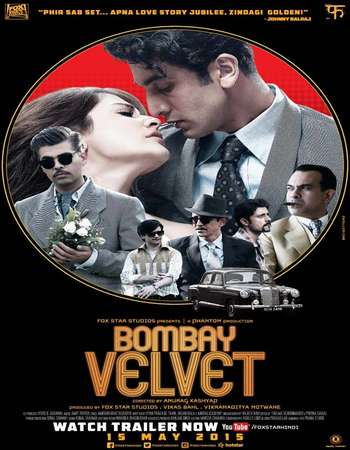 Bombay Velvet 2015 Hindi 500MB BRRip 720p